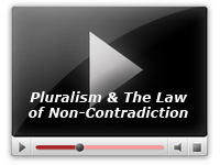 Pluralism & The Law of Non-Contradiction