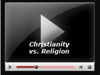 Christianity vs. Religion