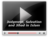 Judgment, Salvation and Jihad in Islam